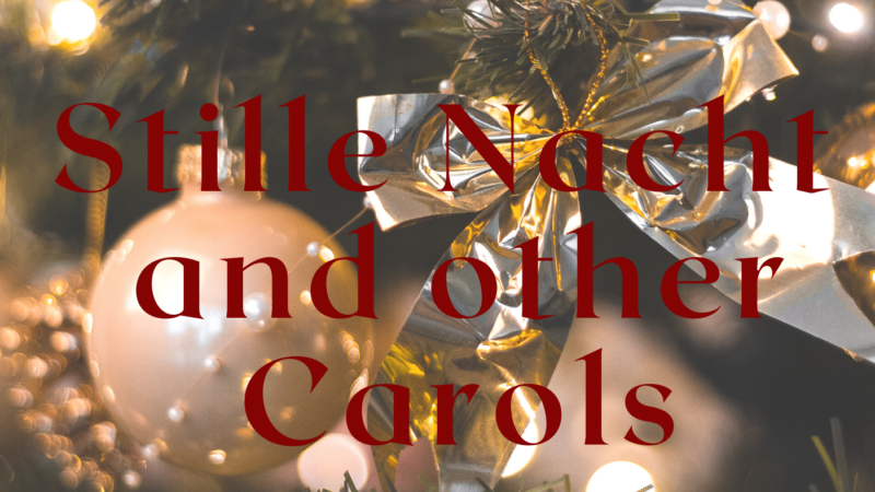 'Silent Night' and other Carols